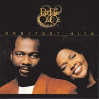 Greatest Hits — Bebe & Cece Winans, Bebe And Cece