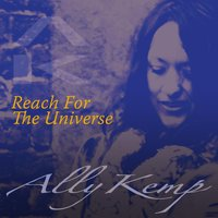 Reach for the Universe — Ally Kemp