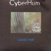 Liquid Time — CyberHum