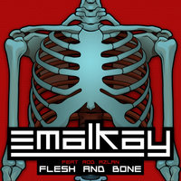 Flesh & Bone EP (feat. Rod Azlan) — Emalkay