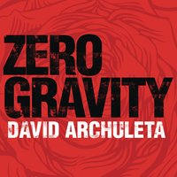 Zero Gravity — David Archuleta