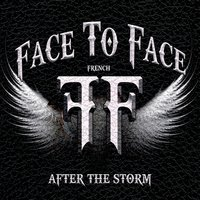 After the Storm — Face To Face