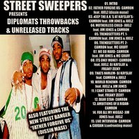 Street Sweepers Presents: Diplomats Throwbacks & Unreleased Tracks — Diplomats, Street Sweepers