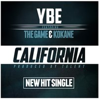 California — The Game, Kokane, YBE