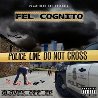 Gloves Off - EP — Fel Cognito