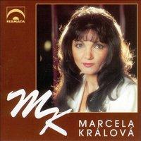 Marcela Králová - Zapomeň Že Tě Míval Rád - Tvůj Tabák Cítím Ze Svých Límců