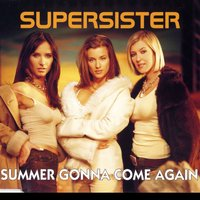 Summer Gonna Come Again — Supersister