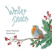 Winter Peace — Patrice Tiedemann & Matt Richard