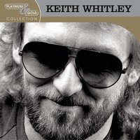 Greatest Hits — Keith Whitley