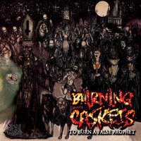 To Burn a False Prophet — Burning Caskets