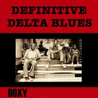 Definitive Delta Blues — сборник