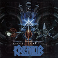 Cause For Conflict — Kreator