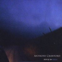 Five Is Red — Anthony Crawford