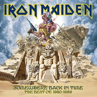 Somewhere Back In Time — Iron Maiden