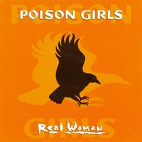 Real Woman — Poison Girls