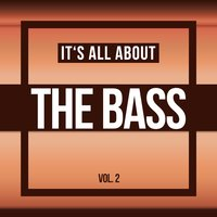It's All About THE BASS, Vol. 2 — сборник