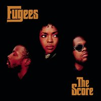 The Score — Fugees