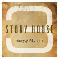 Story of My Life — Jamie O'Neal, Andy Griggs, Ty Herndon, 3 Story House