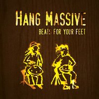 Beats for Your Feet — Hang Massive