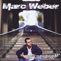 The Side Of Me - EP — Marc Weber