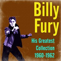 His Greatest Collection 1960-1962 — Billy Fury