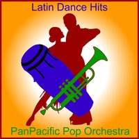 Latin Dance Hits — PanPacific Pop Orchestra