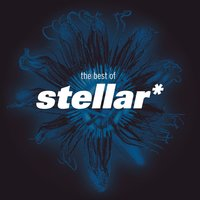 The Best Of Stellar * — Stellar*