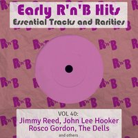 Early R 'N' B Hits, Essential Tracks and Rarities, Vol. 40 — сборник