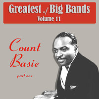 Greatest Of Big Bands Vol 11 - Count Basie - Part 1 — Count Basie