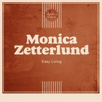 Easy Living — Monica Zetterlund