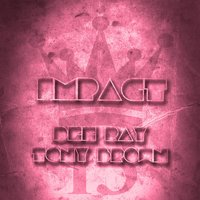 Impact — Tony Brown, Dee Ray, Dee Ray,  Tony Brown