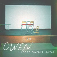 Other People's Songs — Owen