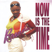 Now Is The Time — Brenda Fassie