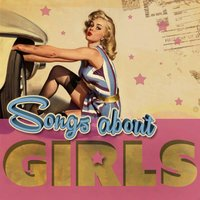 Songs About Girls — сборник