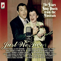 Just We Two - The Stars Sing Duets from the Musicals — сборник