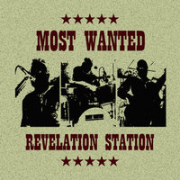 Revelation Station — Most Wanted