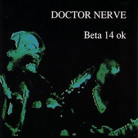 Beta 14 Ok — Doctor Nerve