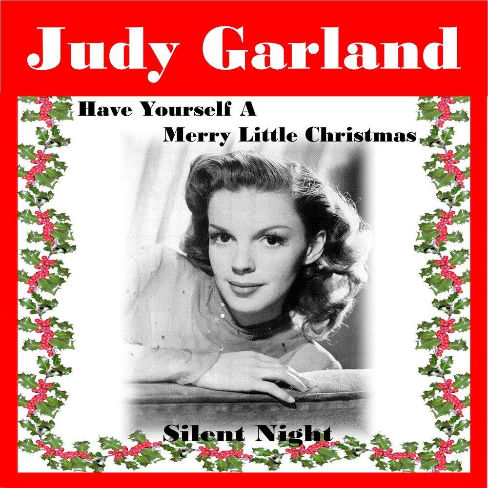 Have Yourself a Merry Little Christmas — Judy Garland. Слушать ...