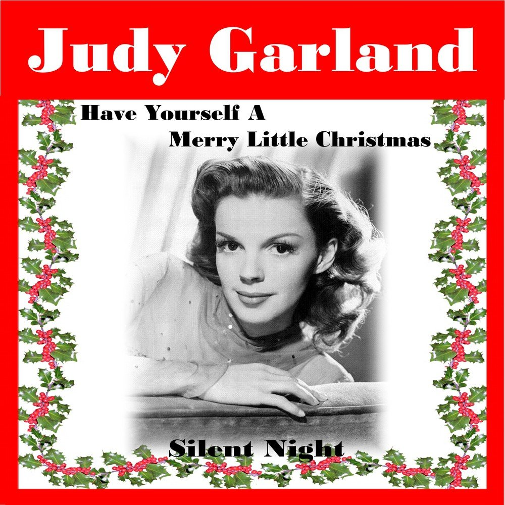 Have Yourself a Merry Little Christmas — Judy Garland. Слушать ...