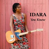 You Know — Idara