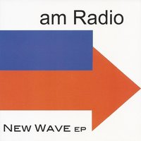 New Wave — AM Radio