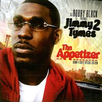 Tha Appetizer — DJ Bobby Black, Jimmy 2 Tymes