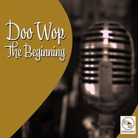 Doo Wop, The Beginning — сборник