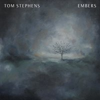 Embers - EP — Tom Stephens