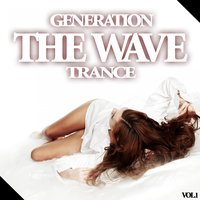 The Wave - Generation Trance, Vol.1 — сборник