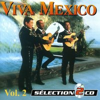 The Best Of Mariachis Vol. 2 — сборник