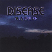 No Cure — Disease