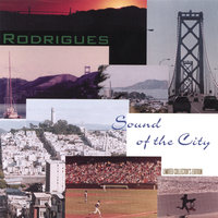 Sound of the City — Rodrigues