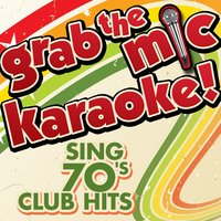Grab the Mic Karaoke! Sing 70's Club Hits — Voice Versa