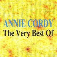 The Very Best of : Annie Cordy — Annie Cordy